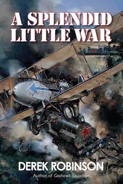 A Splendid Little War. Derek Robinson