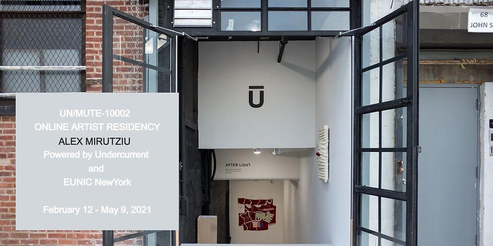 UN/MUTE-10002 I Online Artist Residency I Featuring Alex Mirutziu and Sydney Shavers as Team/Branch