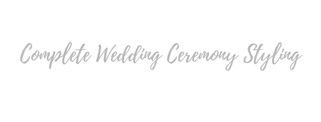 Complete wedding ceremony styling title.