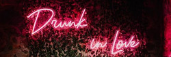 DRUNK IN LOVE-PINK-LARGE NEON SIGN