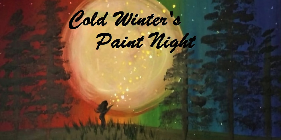 Cold Winters Paint Night