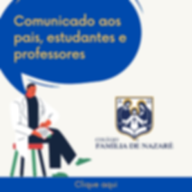 Comunicado aos pais, estudantes e profes