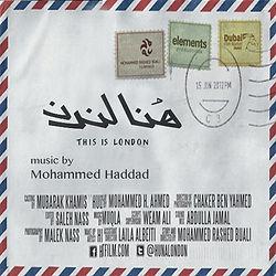 huna London music by Mohammed Haddad
