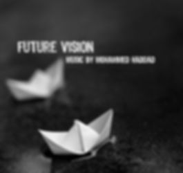 future vision music by Mohammed Haddad