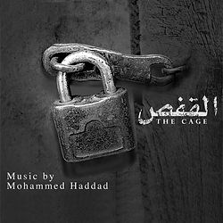 the cage soundtrack by Mohammed Haddad