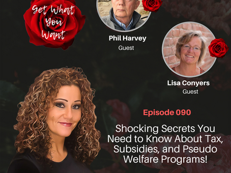 Shocking Secrets You Need to Know About Tax and Subsidies! with Phil Harvey and Lisa Conyers
