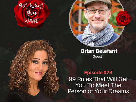 99 Rules That Will Get You To Meet The Person of Your Dreams with Brian Belefant