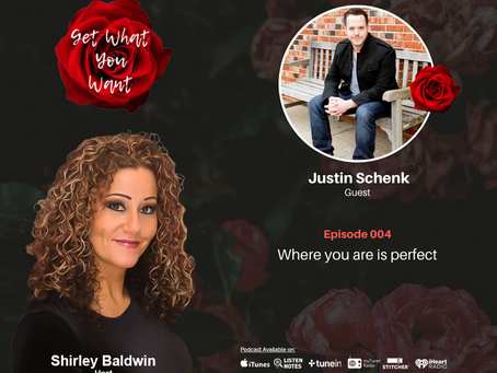 Where you are is perfect with Justin Schenk