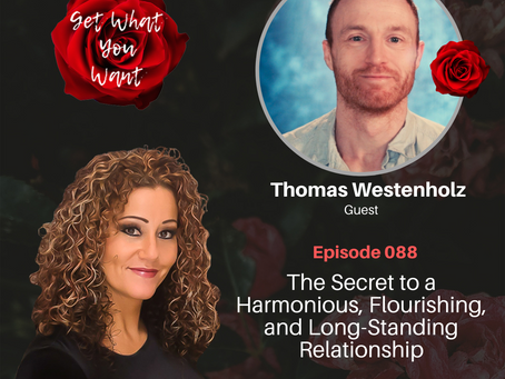 The Secret to a Harmonious, Flourishing, and Long-Standing Relationship  with Thomas Westenholz