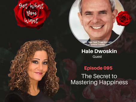 The Secret to Mastering Happiness with Hale Dwoskin