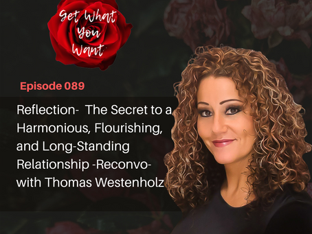 Reflection- The Secret to a Harmonious and Flourishing Relationship -Reconvo- with Thomas Westenholz