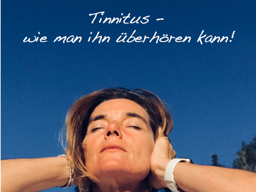 TINNITUS – WIE MAN IHN ÜBERHÖREN KANN!