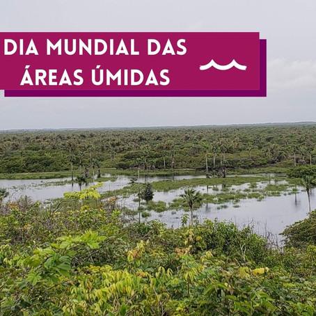 Dia Mundial das Áreas Úmidas