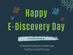 Today is the 5th Annual E-Discovery Day.