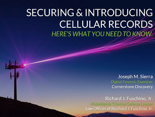 LEARN HOW TO SECURE AND INTRODUCE CELLULAR RECORDS IN CRIMINAL CASES THIS FRIDAY!