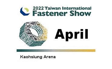 Taiwan International Fastener Show.