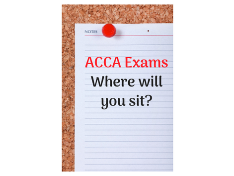ACCA Exams - Where Will You Sit?