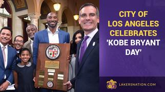 """City of Los Angeles Celebrates """"Kobe Bryant Day"""""""