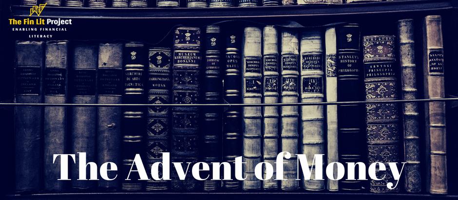 The Advent of Money