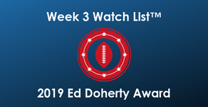 2019 Ed Doherty Award Week 3 Watch List™ Announced Roster features 56 Arizona Prep Football Players