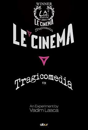 Le Cinema  Tragicomedia