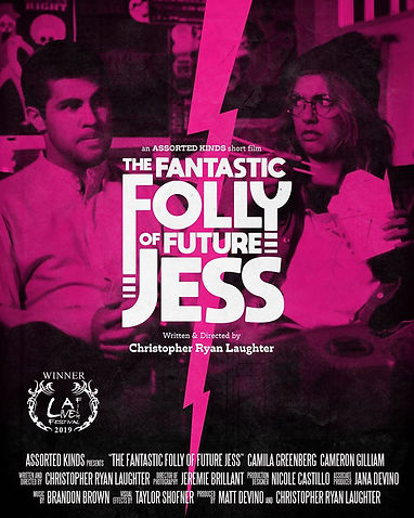 THE FANTASTIC FOLLY OF FUTURE JESS