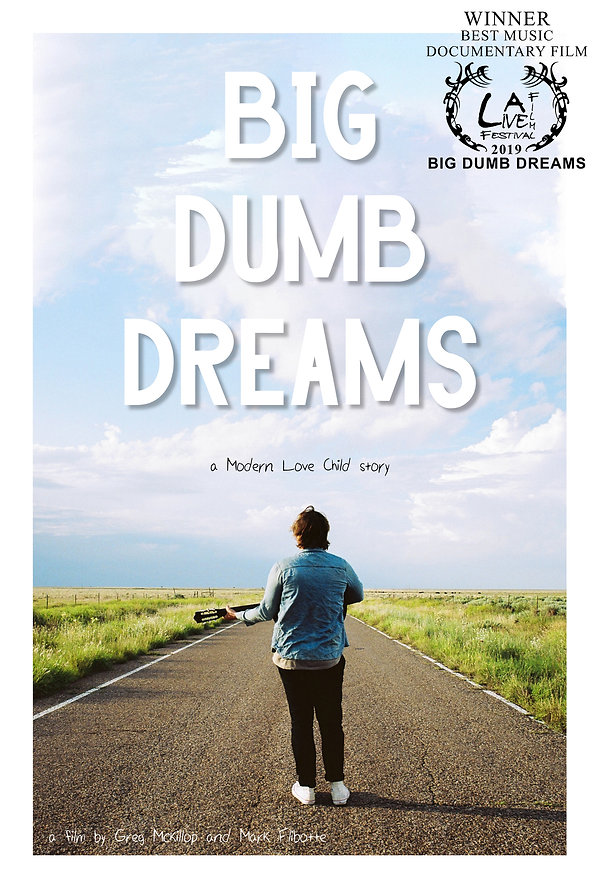 BIG DUMB DREAMS WINNER BEST MUSIC DOCUME