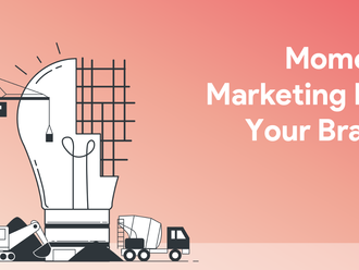 How To Make Moment Marketing Work For Your Brand?