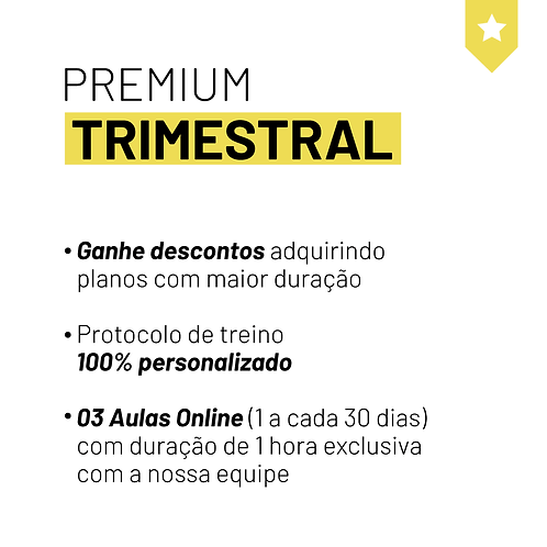 PLANO TRIMESTRAL - PREMIUM