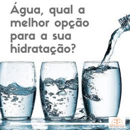 Água, qual a melhor opção para sua hidratação?