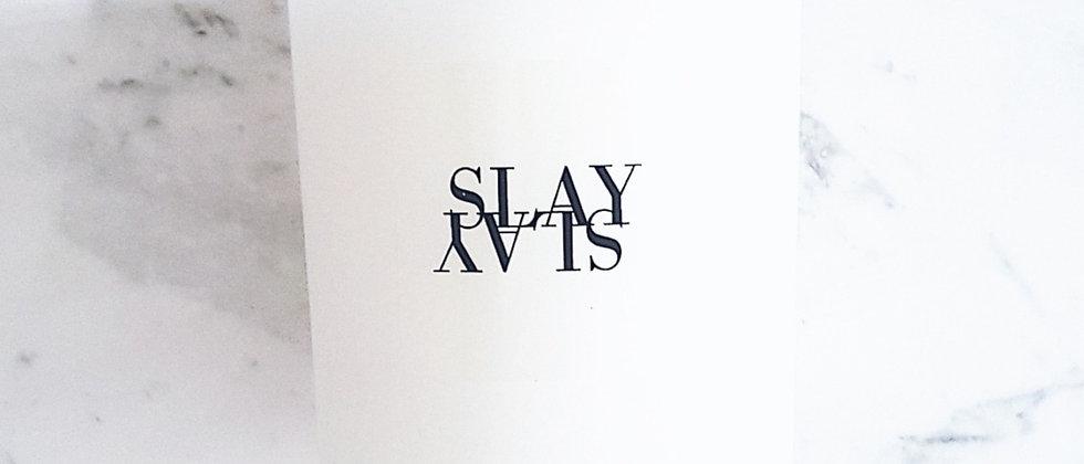 SLAY Tumbler