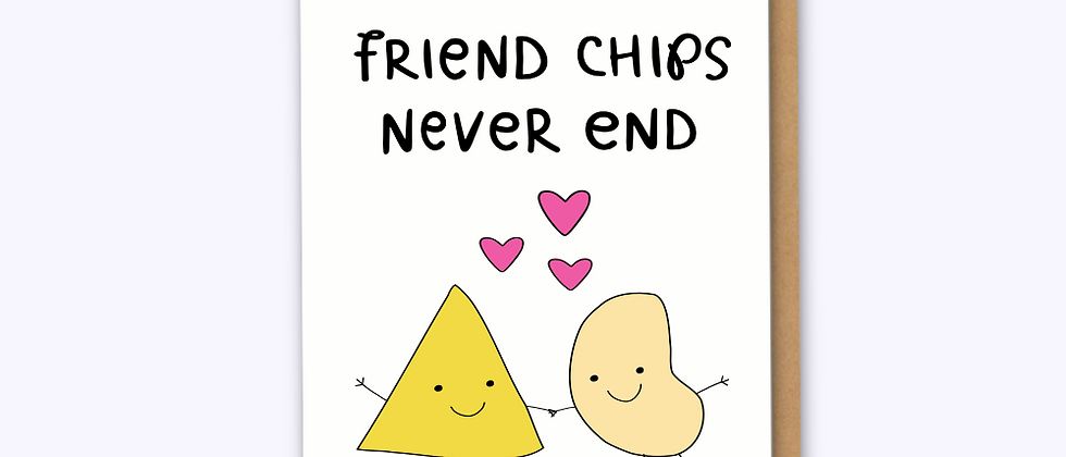 Friend Chips Card