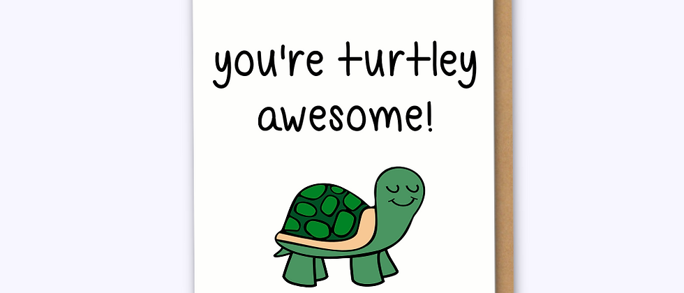 Turtley Awesome Card