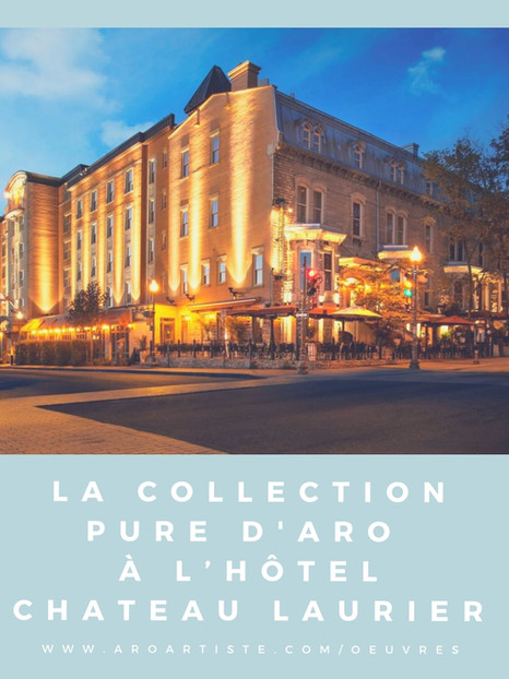 Hôtel Château Laurier Québec - Blogue   12/10/2018