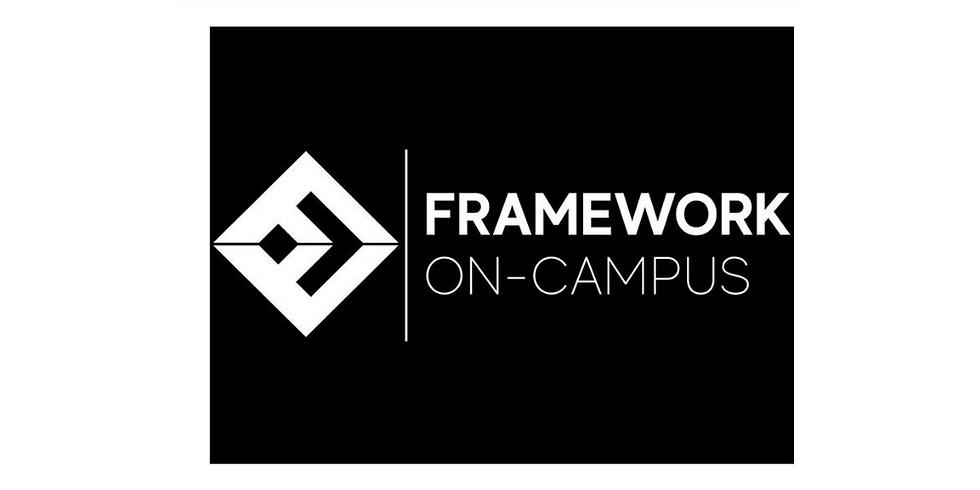 Framework: On-Campus
