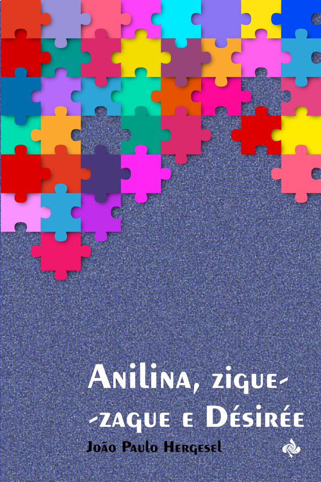 Anilina, ziguezague e Désirée