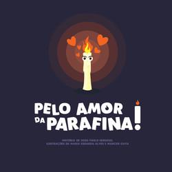 Pelo amor da parafina!