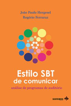 Estilo SBT de comunicar