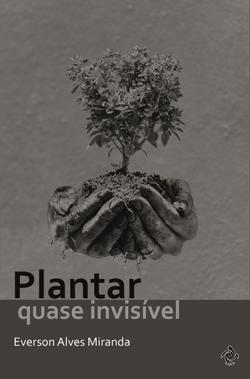 Plantar quase invisível