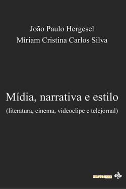 Mídia, narrativa e estilo
