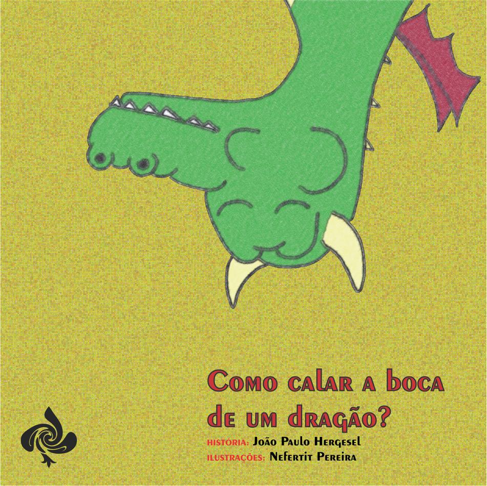 Como calar a boca de um dragão?