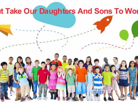 Feb 1: Take Our Daughters / Sons To Work Day - Grades 3-8 1 de febrero: Día de Llevar a Nuestras Hij