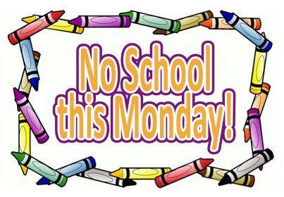 No school Monday, September 28          No hay escuela el lunes, 28 de septiembre