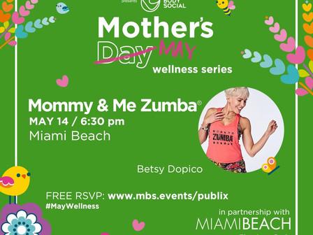 MOMMY + ME ZUMBA!