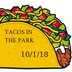 Tacos in the Park / Tacos en el Parque 10/1/18