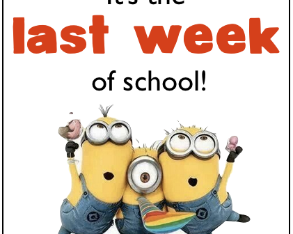Events During The Final Week Of School