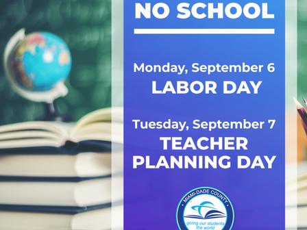 No School September 6, 7***No Hay Clases El 6 Y El 7 De Septiembre