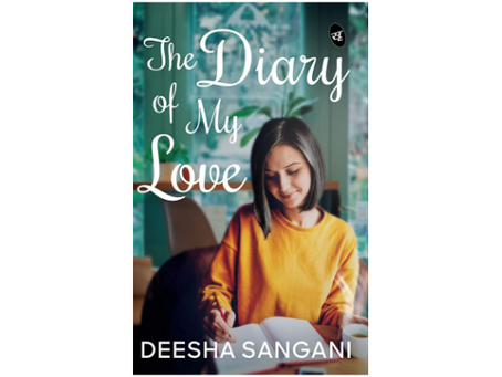 Book Review #162: The Diary of My Love by Deesha Sangani
