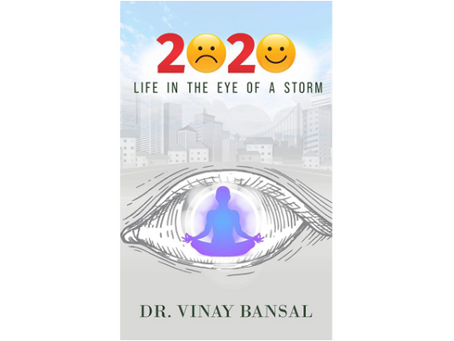 Book Review #185: 2020 - Life in the Eye of a Storm by Dr. Vinay Bansal