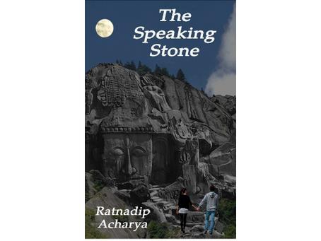 Book Review #168: The Speaking Stone by Ratnadip Acharya